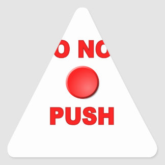 Do Not Push Button Triangle Sticker