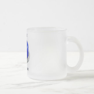 do not push 10 oz frosted glass coffee mug