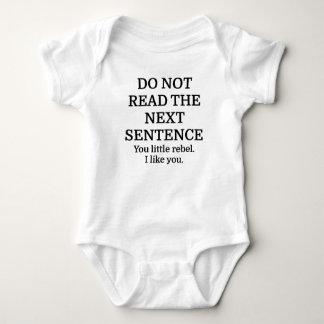 Do Not Read The Next Sentence Baby Bodysuit