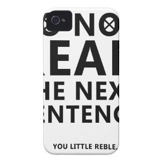 Do not Read The Next Sentence  You Little Reble iPhone 4 Case-Mate Case