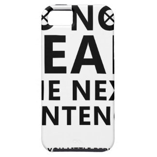 Do not Read The Next Sentence  You Little Reble iPhone SE/5/5s Case