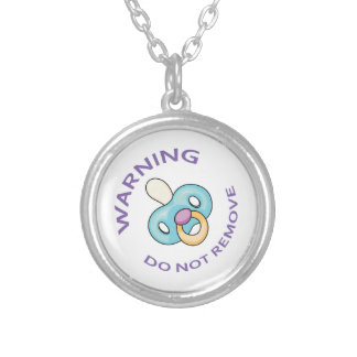 DO NOT REMOVE ROUND PENDANT NECKLACE