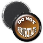 Do Not Resuscitate 3D Design Refrigerator Magnets