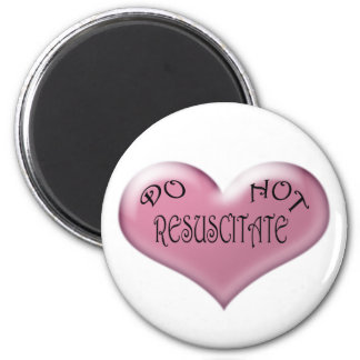 Do Not Resuscitate Pink Heart 2 Inch Round Magnet