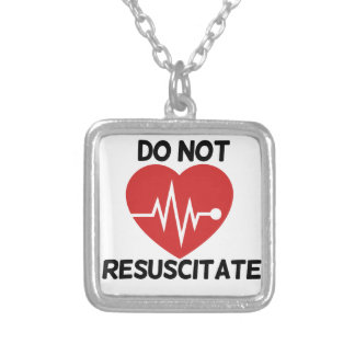 Do not resuscitate silver plated necklace