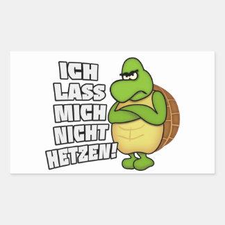 Do not rush me! I do not let yourself rush! Rectangular Sticker
