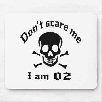 Do Not Scare Me I Am 02 Mouse Pad