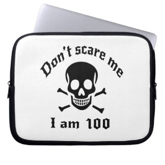 Do Not Scare Me I Am 100 Laptop Sleeve