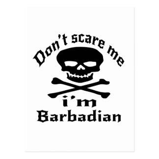 Do Not Scare Me I Am Barbadian Postcard