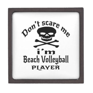 Do Not Scare Me I Am Beach Volleyball Player Jewelry Box