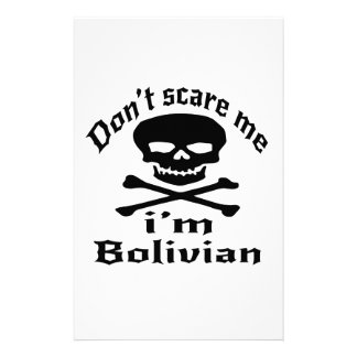 Do Not Scare Me I Am Bolivian Stationery