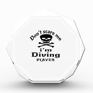 Do Not Scare Me I Am Diving Player Award