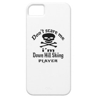 Do Not Scare Me I Am Down Hill Skiing Player iPhone SE/5/5s Case