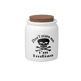 Do Not Scare Me I Am Indian Candy Jar