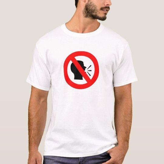 Do not speak T-Shirt