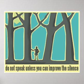 Do Not Speak Tree Hugger Poster