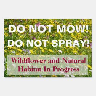 Do Not Spray Do Not Mow Sign Yard Sign