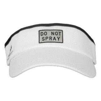do not spray visor