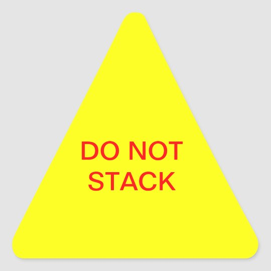 Do Not Stack Triangle Sticker