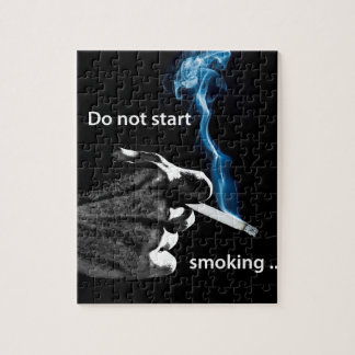 Do not start smoking ... jigsaw puzzle