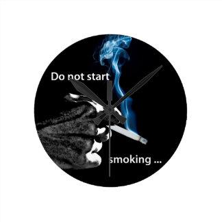 Do not start smoking ... round clock