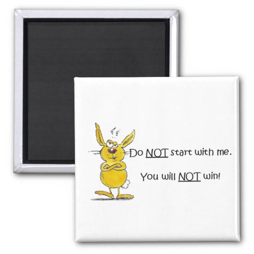 Do not start with me 2 inch square magnet