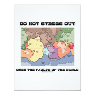Do Not Stress Out Over The Faults Of The World Personalized Invitation