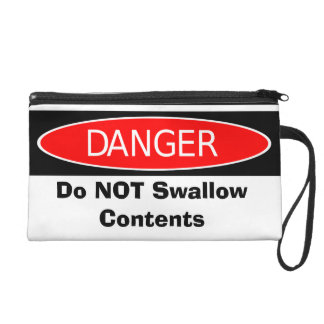 Do NOT Swallow Contents Wristlet Purse