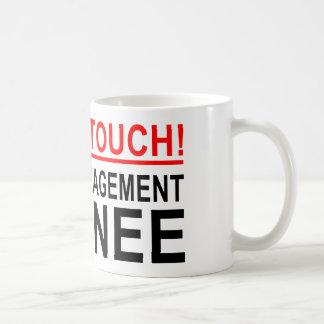 DO NOT TOUCH! ANGER MANAGEMENT TRAINEE COFFEE MUG