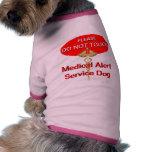 Do Not Touch / Medical Alert Service Dog Pet Shirt