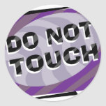Do Not Touch Stickers