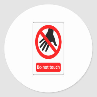 Do Not Touch warning sign Round Stickers