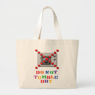 Do Not Tumble Dry Large Tote Bag