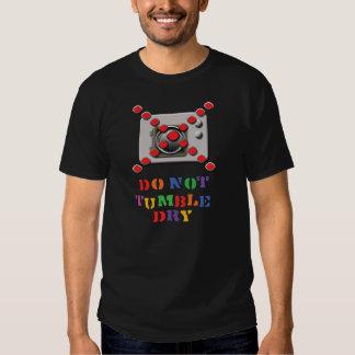 Do Not Tumble Dry T-Shirt