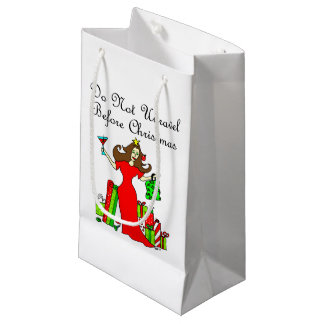 Do Not Unravel Before Christmas - Christmas Queen Small Gift Bag