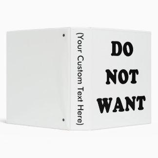 Do Not Want Binder