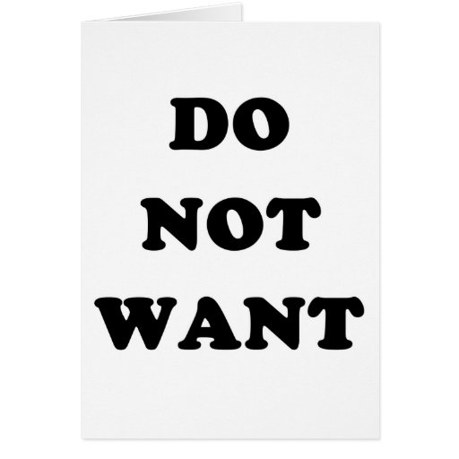 Do Not Want Card