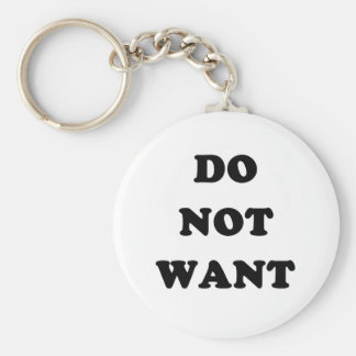 Do Not Want Keychain