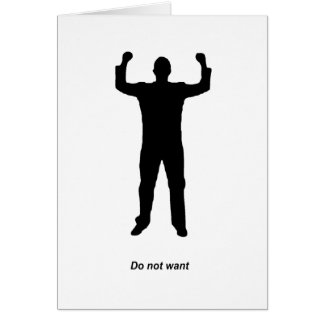 Do Not Want Silhouette Card