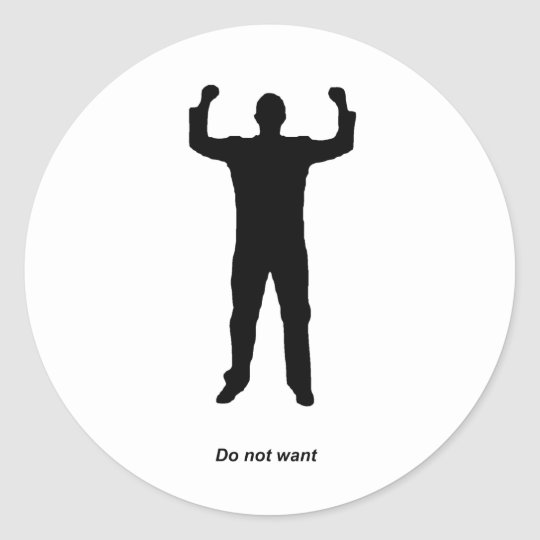 Do Not Want Silhouette Classic Round Sticker