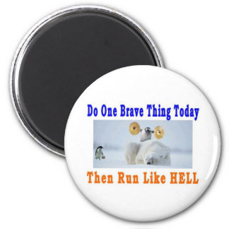 DO ONE GREAT THING TODAY 2 INCH ROUND MAGNET