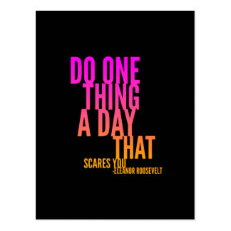 Do One Thing A Day That Scares You Quote Postcard