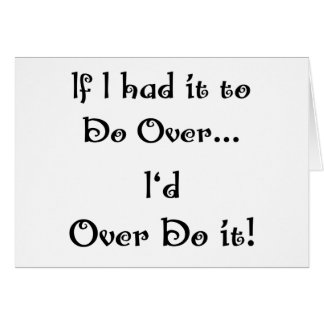 Do Over...2 Greeting Card