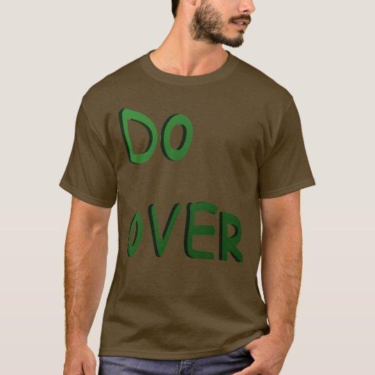 Do Over T-Shirt