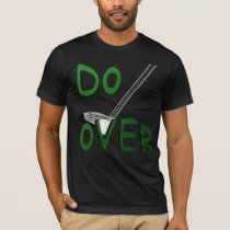 Do Over T-Shirt