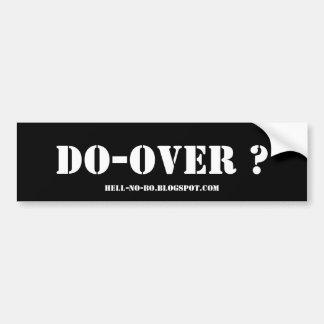 DO-OVER ? - WHITE ON BLACK BUMPER STICKER