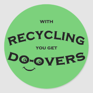 Do overs recycling message is fun and inspiring sticker