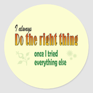 Do right things classic round sticker
