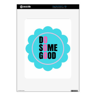 do some good in your life decal for iPad