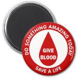 Do Something Amazing Today Save A Life Fridge Magnet